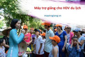 may-tro-giang-cho-huong-dan-vien-du-lich
